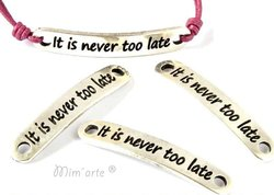 "Conector 38x6,5mm ""It is never to late"" PRATA (unidade)"